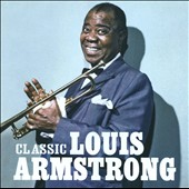 Louis Armstrong: Classic