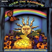 John Williams (Film Composer): Over the Rainbow: Songs from the Movies