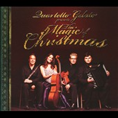 The Magic of Christmas: Carols & Tradiational Songs / Quartetto Gelato