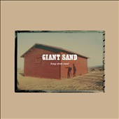 Giant Sand: Long Stem Rant [Digipak]