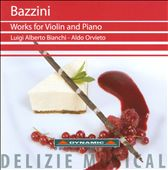 Bazzini: Works for Violin and Piano / Bianchi
