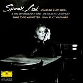 Speak Low - Songs by Kurt Weill / Von Otter, Gardiner