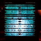 Jamie Woon: Mirrorwriting