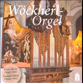Wockherl-Orgel: Vienna's Oldest Organ 1642 / Peretti, Haselbock, Summereder