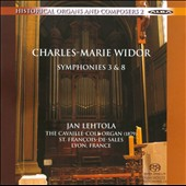 Charles-Marie Widor: Organ Symphonies 3 & 8 / Jan Lehtola, organ