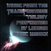 London Music Works: Music from the Transfomers Trilogy