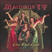 Maidens IV: Live Out Loud