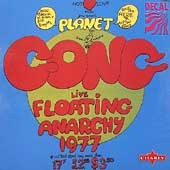 Gong/Planet Gong: Floating Anarchy Live 77