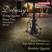 Debussy: String Quartet; Piano Trio / Brodsky Quartet; Bavouzet, piano; Williams, harp