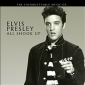 Elvis Presley: All Shook Up