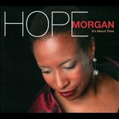 Hope Morgan: It's About Time [Digipak]