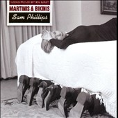 Sam Phillips (Singer): Martinis and Bikinis [Bonus Tracks]