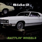 Side2: Rattlin' Wheels [Digipak]