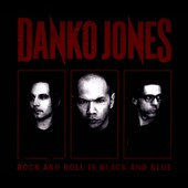 Danko Jones (Band): Rock and Roll Is Black and Blue [Digipak] *