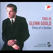 This is Glenn Gould: The Story of a Genius