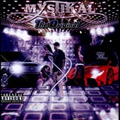 Mystical/Mystikal (Rap): The  Original [PA]