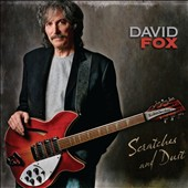 David Fox: Scratches & Dust [Digipak]