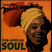 Mayemb&#233; Malayika: Pan-African Soul