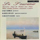 Le Souvenir - Canadian Songs for Parlor and Stage