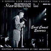 Stan Kenton: Live: East Coast Encore