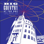 Big Country: At the BBC: The Best of the BBC Recordings *