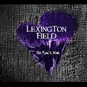 Lexington Field: No Man's War [Digipak]