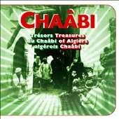 Various Artists: Trésors du Chaâbi Algérois (Treasures of Algiers: Chaabi)