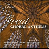 Great Choral Anthems - works by Parry, Wood, Standord, Wesley, Howells, Bairstow, Ireland et al. / Choir of Sidney Sussex College