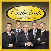 The Cathedrals: Cathedral's Family Reunion