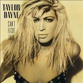 Taylor Dayne: Can't Fight Fate [Deluxe Edition]