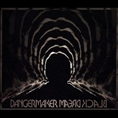 Dangermaker: Black Dream [Digipak]