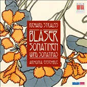 Richard Strauss: Wind Sonatinas / Armonia Ensemble