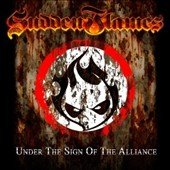Suddenflames: Under the Sign of the Alliance