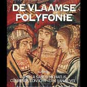 De Vlaamse Polyfonie / Van Nevel, Currende Consort, et al