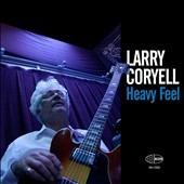 Larry Coryell: Heavy Feel