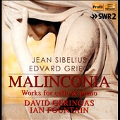 Sibelius, Grieg: Malinconia - Works for Cello & Piano / David Geringas, cello; Ian Fountain, piano