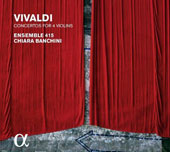 Vivaldi: Concertos for 4 Violins / Ensemble 415, Chara Banchini