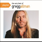 Gregg Allman: Playlist: The Very Best of Gregg Allman
