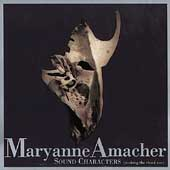 Maryanne Amacher (Composer/Artist): Sound Characters (Making The Third Ear)