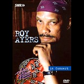 Roy Ayers: In Concert: Ohne Filter [Video]