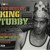 King Tubby: The Best of King Tubby *