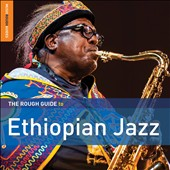 Various Artists: Rough Guide to Ethiopian Jazz