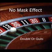 No Mask Effect: Double or Quits