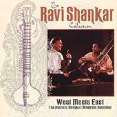 Ravi Shankar/Yehudi Menuhin: West Meets East: The Historic Shankar/Menuhin Sessions