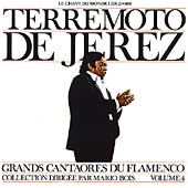 Terremoto de Jerez: Great Masters of Flamenco, Vol. 4