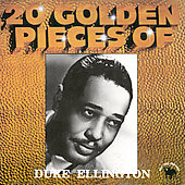 Duke Ellington: 20 Golden Pieces of Duke Ellington