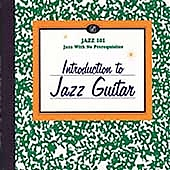 Various Artists: Jazz 101: Introduction to Jazz Guitar
