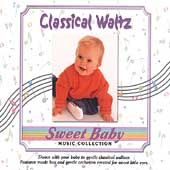 Sweet Baby Music Collection: Sweet Baby Collection: Classical Waltz