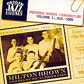 Milton Brown: Western Swing Chronicles, Vol. 1