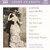 Light Classics - Lerner and Loewe: Orchestral Selections / Hayman